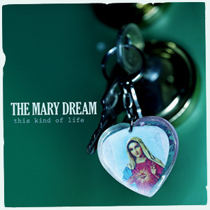 The Mary Dream CD